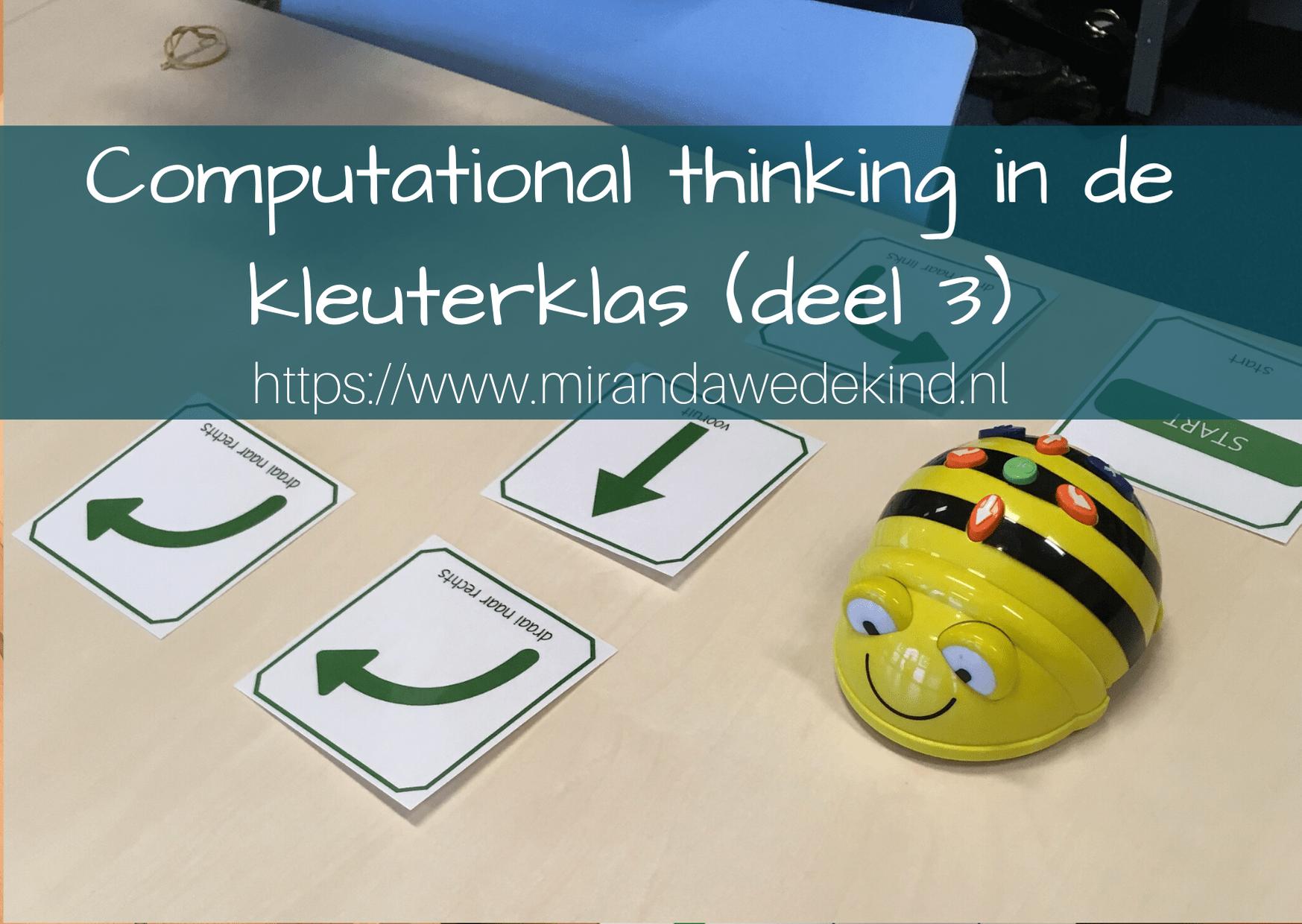 Wat is computational thinking ~deel 3