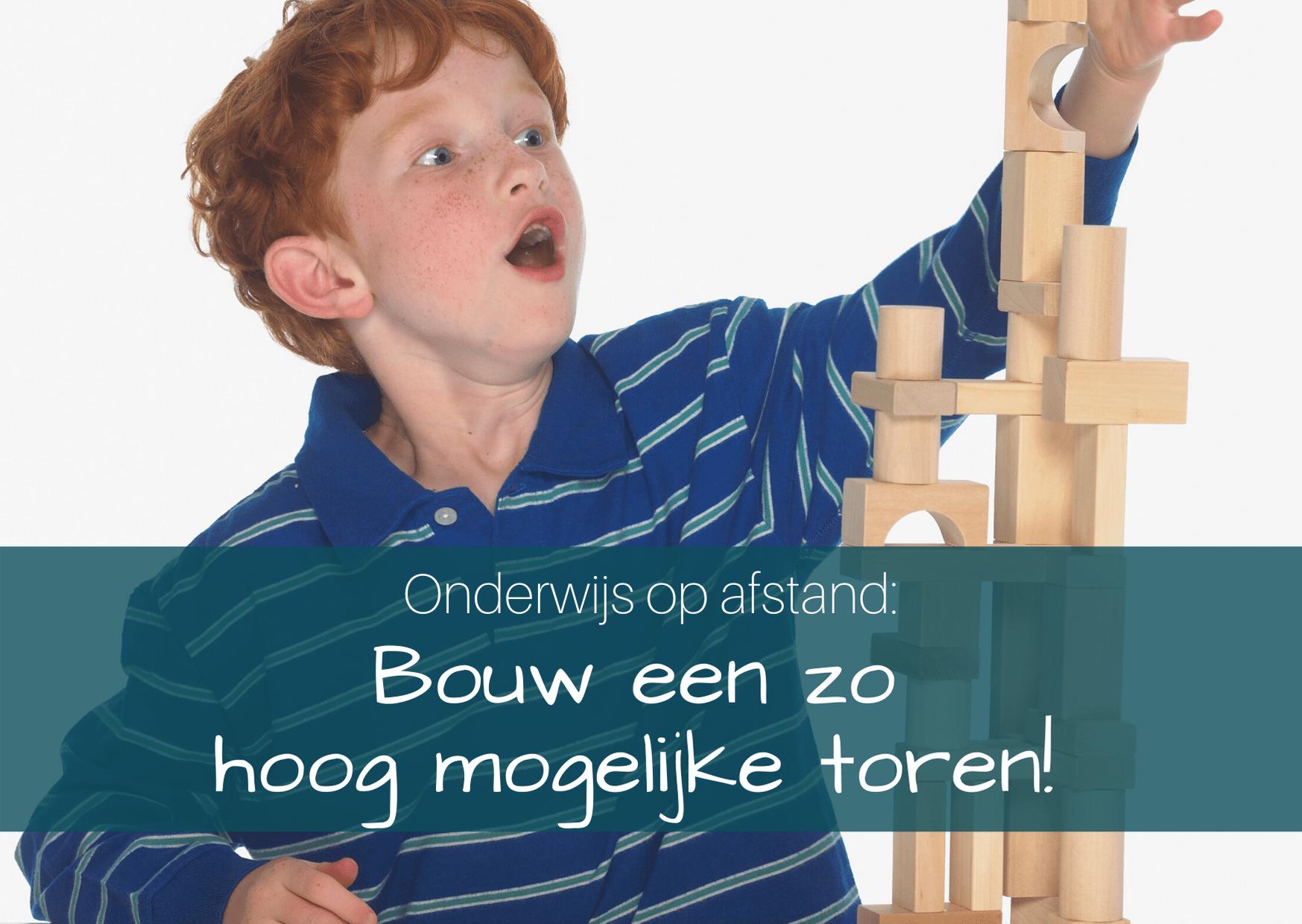Onderwijs op afstand: Bouw een zo hoog mogelijke toren!