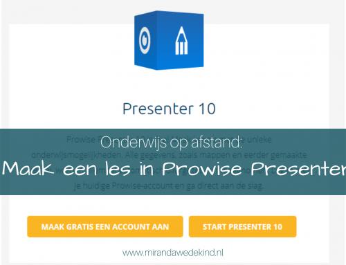 Onderwijs op afstand: Maak een les in Prowise Presenter