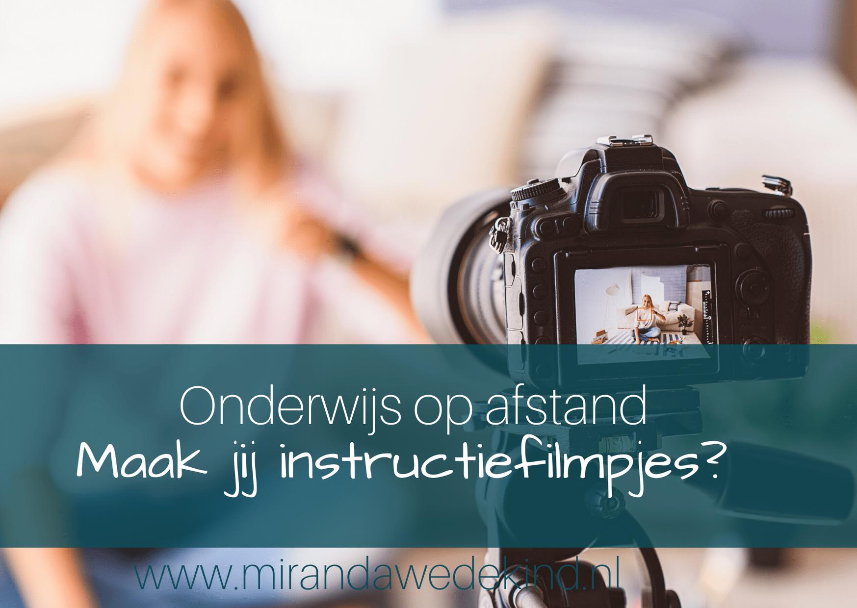 Onderwijs op afstand: instructiefilmpjes maken