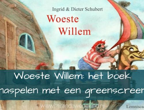 Woeste Willem: het boek naspelen met een greenscreen
