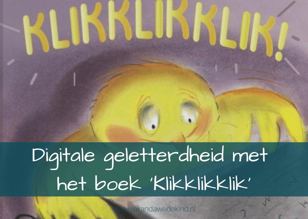 Digitale geletterdheid met het prentenboek: 'Klikklikklik'