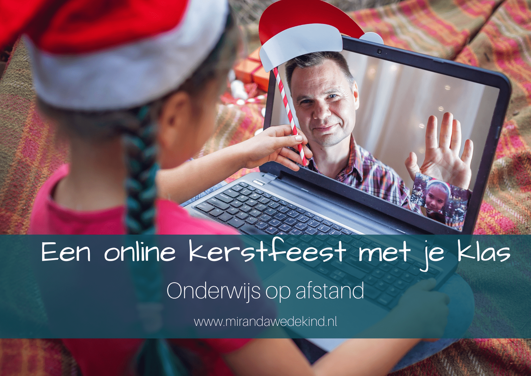 Onderwijs op afstand: een kerstfeest online met je klas