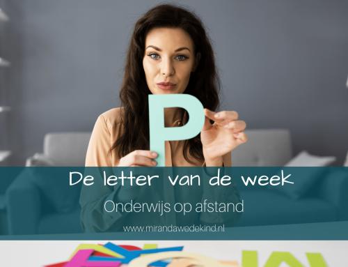 Onderwijs op afstand: Letter van de week