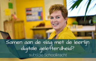 Samen aan de slag met de leerlijn digitale geletterdheid? - subsidie Schoolkracht
