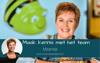 Maak kennis met het team: Miranda
