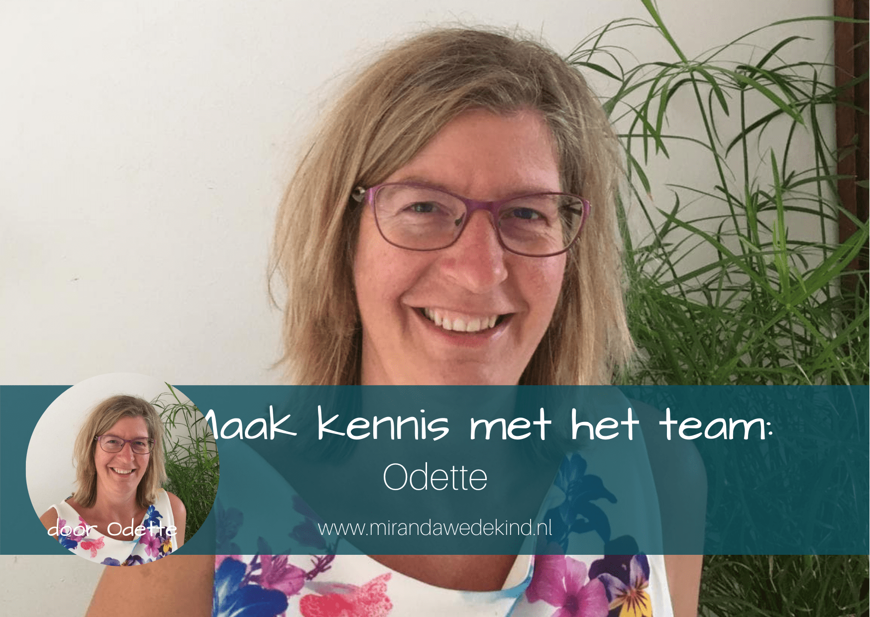 Maak kennis met het team: Odette